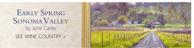 Early Spring Sonoma Valley by June Carey