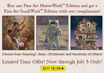 Buy any Fine Art MasterWork Edition and get a Fine Art SmallWork Edition with our compliments!