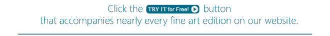TRY IT for Free! at The Greenwich Workshop