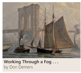 Working Through a Fog by Don Demers