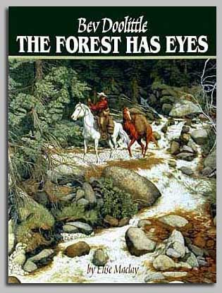 Bev Doolittle - THE FOREST HAS EYES -  TRADEBOOK Published by the Greenwich Workshop
