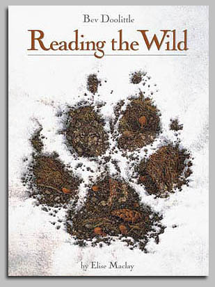 Bev Doolittle - READING THE WILD -  TRADE BOOK Published by the Greenwich Workshop