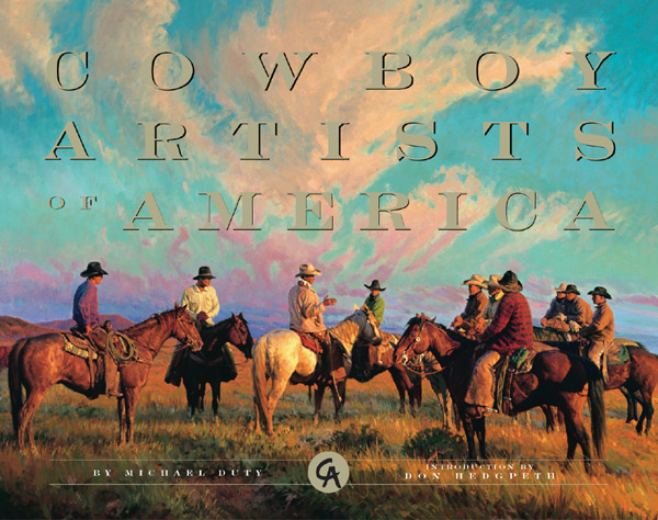Museum of Western Art Foundation  - COWBOY ARTISTS OF AMERICA -  TRADEBOOK Published by the Greenwich Workshop