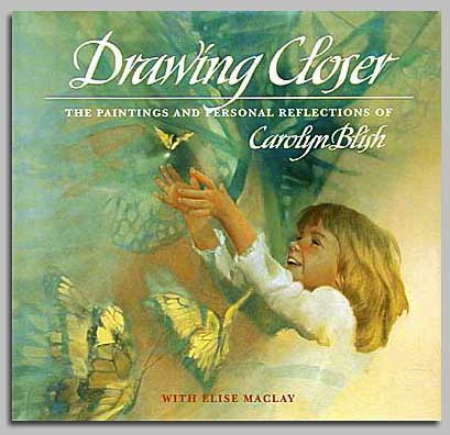 Carolyn Blish - DRAWING CLOSER -  TRADE BOOK Published by the Greenwich Workshop