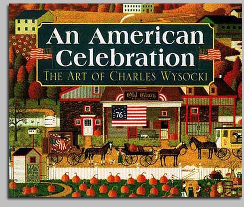 Charles Wysocki - AMERICAN CELEBRATION SOFT (PAPERBACK) -  TRADEBOOK Published by the Greenwich Workshop
