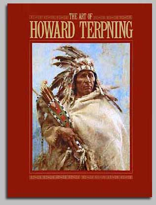 Howard Terpning - THE ART OF HOWARD TERPNING -  TRADE BOOK Published by the Greenwich Workshop