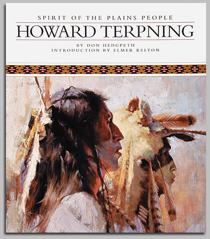 Howard Terpning - SPIRIT OF THE PLAINS PEOPLE -  TRADE BOOK Published by the Greenwich Workshop