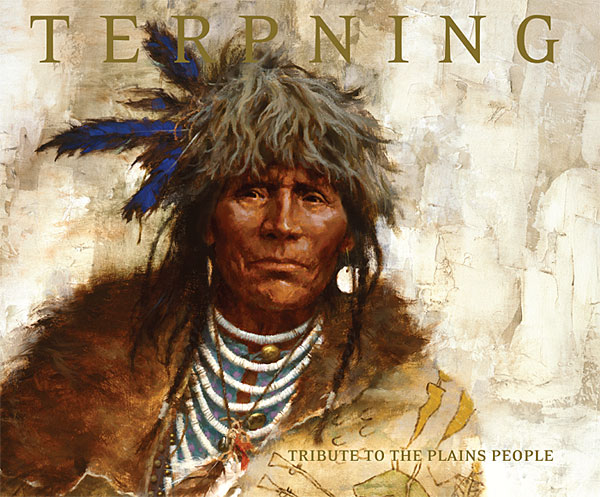 Howard Terpning - Tribute to the Plains People -  HARDCOVER TRADEBOOK Published by the Greenwich Workshop