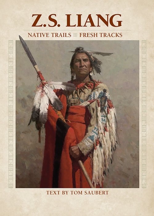 Z.S.  Liang - Z.S. Liang: Native Trails, Fresh Tracks -  TRADEBOOK Published by the Greenwich Workshop