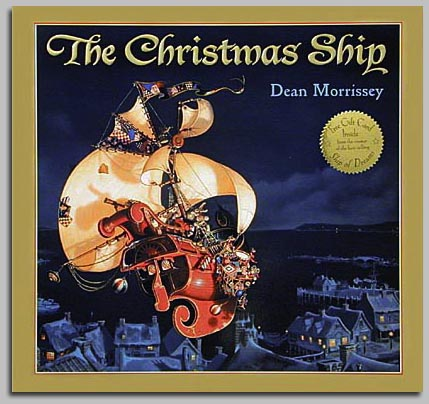 Dean Morrissey - THE CHRISTMAS SHIP -  TRADEBOOK Published by the Greenwich Workshop