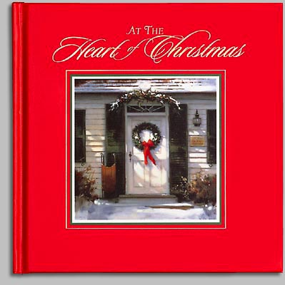 Paul Landry - AT THE HEART OF CHRISTMAS -  TRADEBOOK Published by the Greenwich Workshop