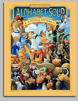 Scott Gustafson - ALPHABET SOUP -  TRADE BOOK Published by the Greenwich Workshop