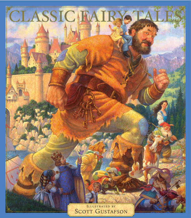 Scott Gustafson - CLASSIC FAIRY TALES -  TRADEBOOK Published by the Greenwich Workshop