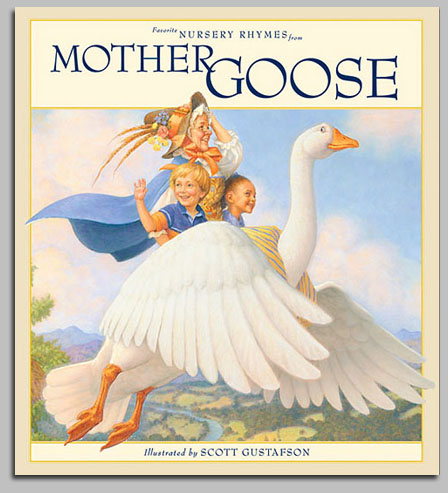 Scott Gustafson - Favorite Nursery Rhymes from Mother Goose -  TRADE BOOK Published by the Greenwich Workshop