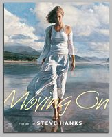 Moving On: The Art of Steve Hanks<br> TRADEBOOK