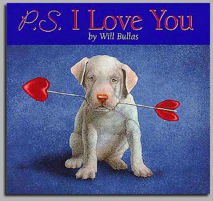 Will Bullas - P.S. I LOVE YOU -  TRADEBOOK Published by the Greenwich Workshop