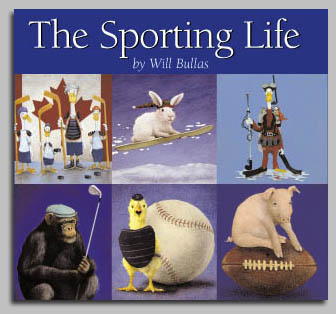 Will Bullas - THE SPORTING LIFE -  TRADEBOOK Published by the Greenwich Workshop