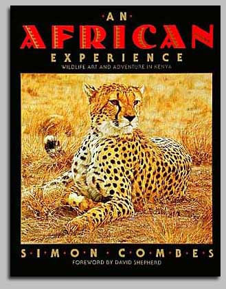Simon Combes - AN AFRICAN EXPERIENCE -  TRADE BOOK Published by the Greenwich Workshop