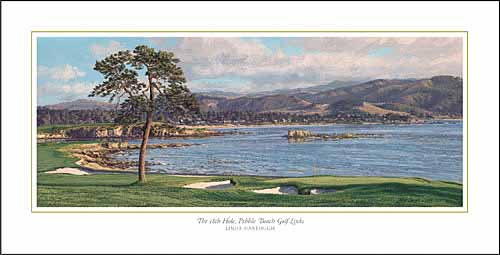 Linda Hartough - 18TH HOLE PEBBLE BEACH GOLF LINKS -  OPEN EDITION PRINT Published by the Greenwich Workshop